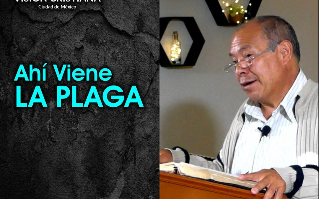 Ahí Viene la Plaga – Daniel Cruz – Visión CDMX