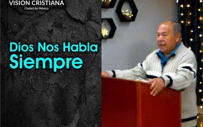 Dios nos habla siempre – Daniel Cruz – Visión CDMX