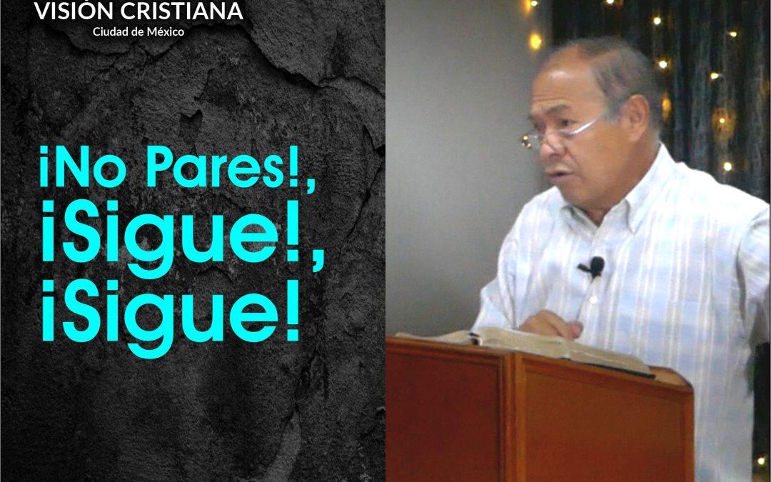 ¡No Pares!, ¡Sigue!, ¡Sigue! – Daniel Cruz – Visión CDMX